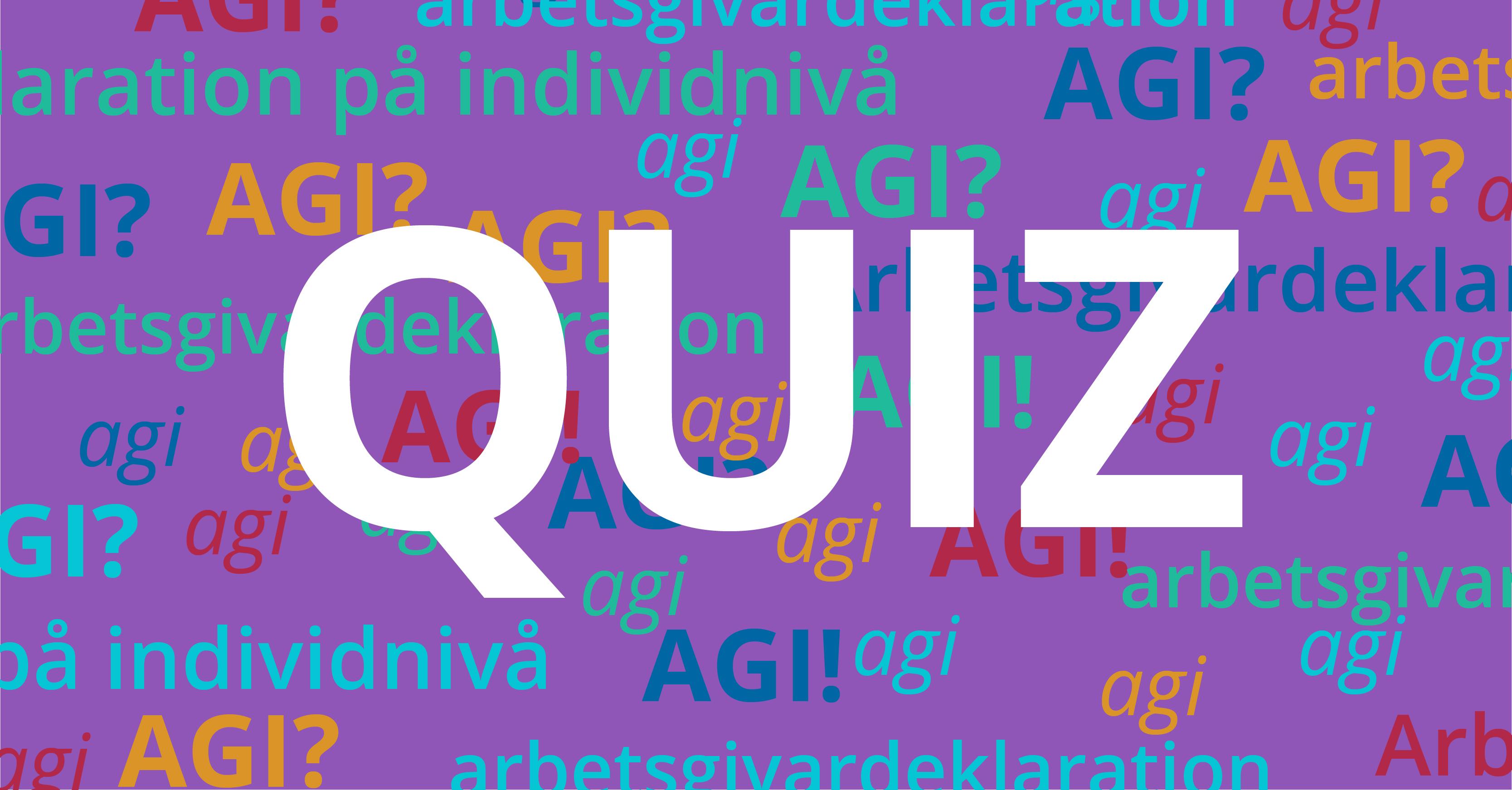 Quiz: AGI – hur mycket kan du?